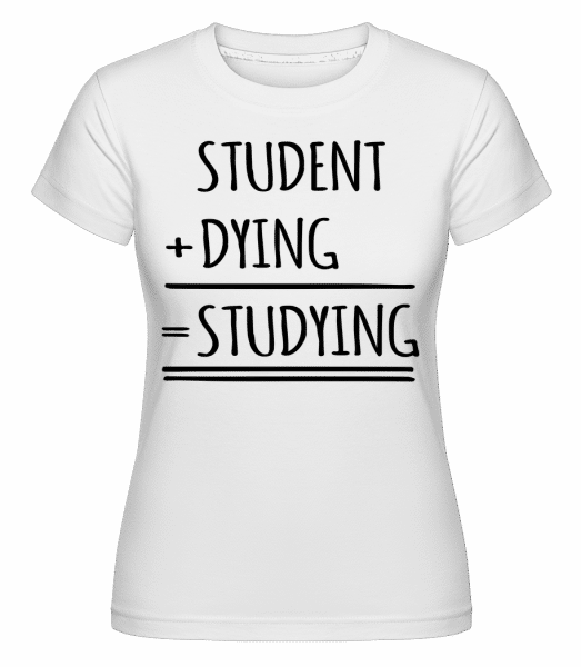 Studying Definition -  Shirtinator Women's T-Shirt - White - Vorn