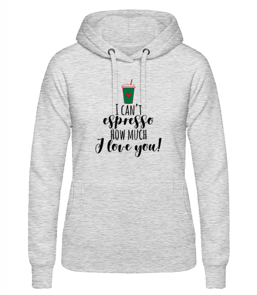 I Can't Espresso - Women's hoodie - Heather grey - Vorn