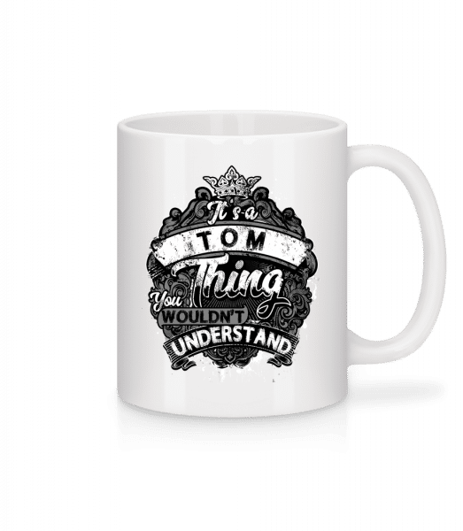 It's A Tom Thing - Mug - White - Front