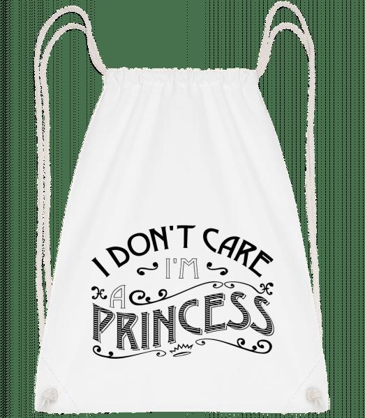 I Don't Care I'm A Princess - Drawstring Backpack - White - Vorn