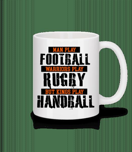 Kings Play Handball - Mug - White - Vorn