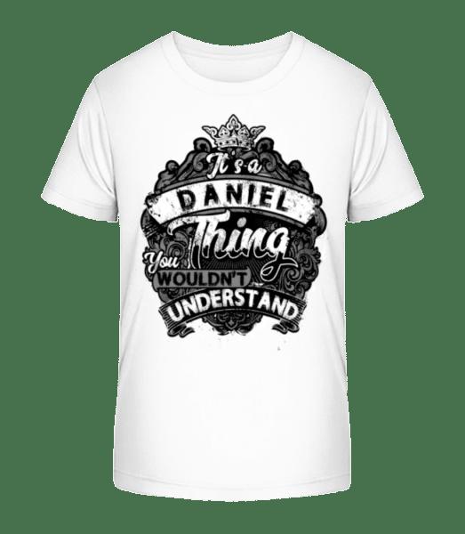 It's A Daniel Thing - Kid's Premium Bio T-Shirt - White - Vorn