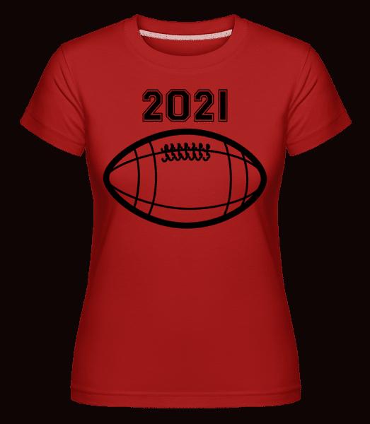 Football 2021 -  Shirtinator Women's T-Shirt - Red - Vorn