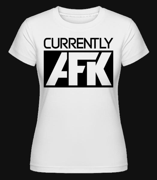 Currently AFK -  Shirtinator Women's T-Shirt - White - Vorn