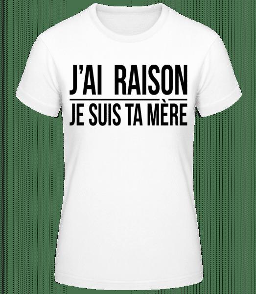 Je Suis Ta Mère - T-shirt standard Femme - Blanc - Vorn