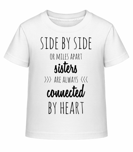 Sisters Are Always Connected - Kinder Shirtinator T-Shirt - Weiß - Vorn
