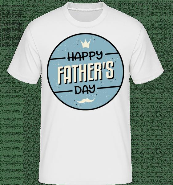 Happy Fathers Day - Shirtinator Männer T-Shirt - Weiß - Vorn
