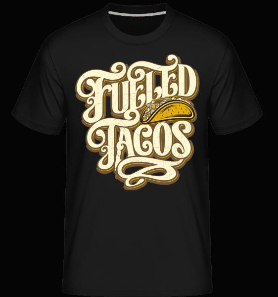 Fueled Tacos -  Shirtinator Men's T-Shirt - Black - Vorn