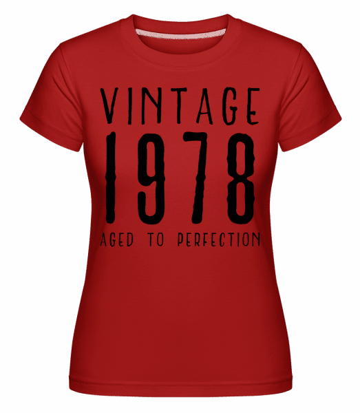 Vintage 1978 Aged To Perfection - Shirtinator Frauen T-Shirt - Rot - Vorn