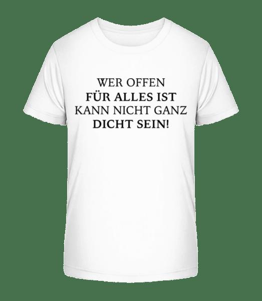 Offen Für Alles - Kinder Premium Bio T-Shirt - Weiß - Vorn