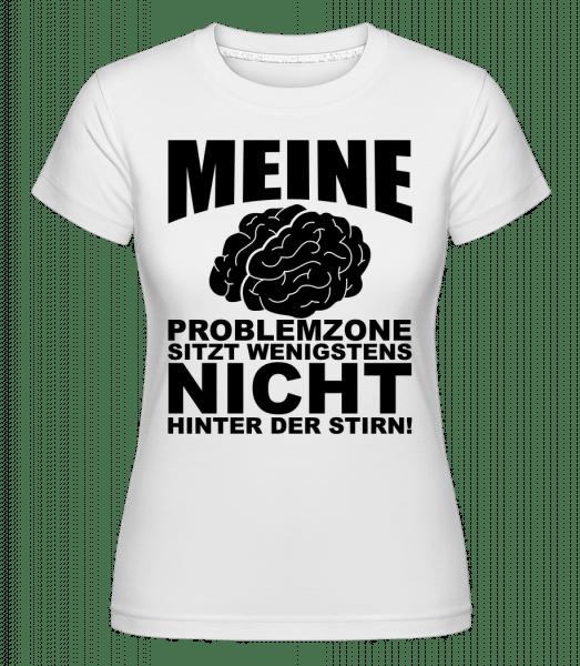 Problemzone Gehirn - Shirtinator Frauen T-Shirt - Weiß - Vorn