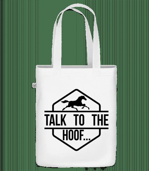 Talk To The Hoof - Bio Tasche - Weiß - Vorn