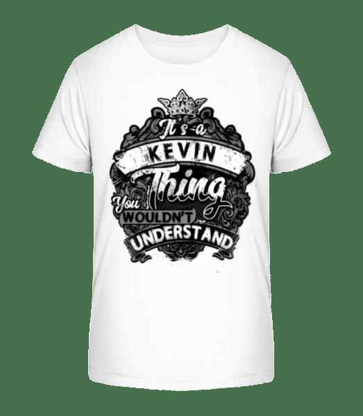 It's A Kevin Thing - Kinder Premium Bio T-Shirt - Weiß - Vorn