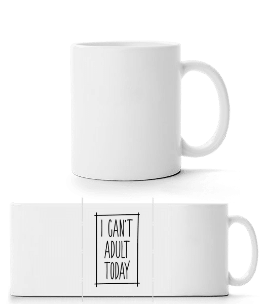 I Can't Adult Today - Panorama Mug - White - Vorn