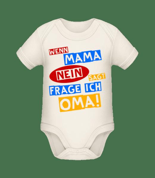 Ich Frage Oma - Baby Bio Strampler - Creme - Vorn