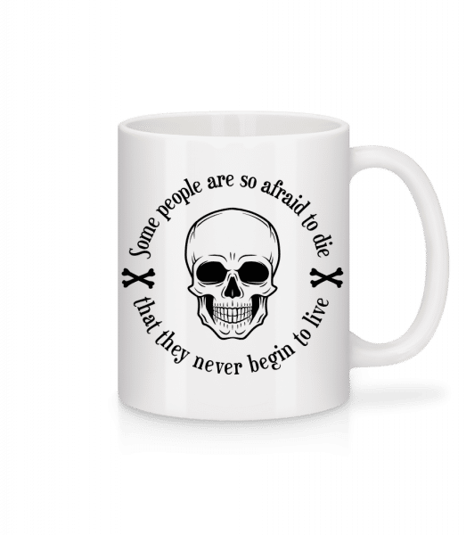 They Never Begin To Live - Mug - White - Vorn