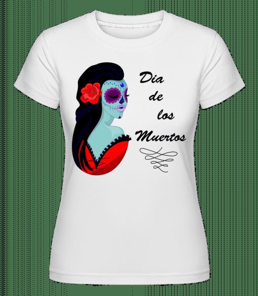 Dia De Los Muertos -  T-shirt Shirtinator femme - Blanc - Vorn
