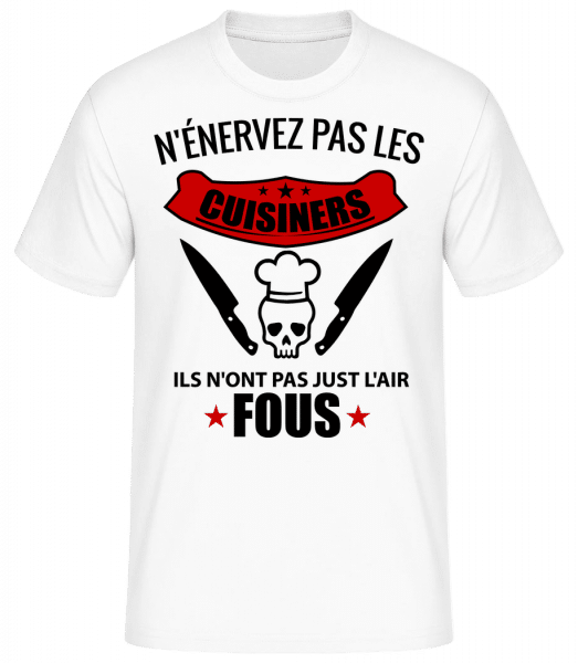 N'Énervez Pas Les Cuisiners - T-shirt standard Homme - Blanc - Vorn