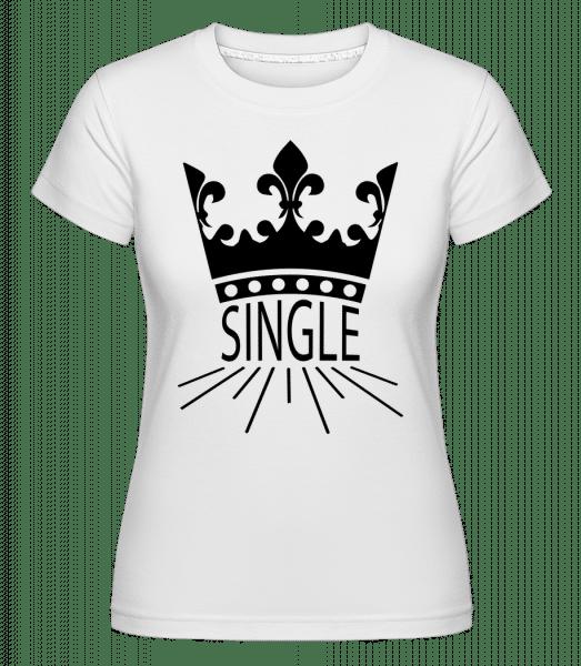 Single Crown -  Shirtinator tričko pro dámy - Bílá - Napřed