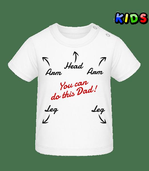 Můžete to udělat tati - Tričko pro miminka - Bílá - Napřed