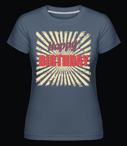 Happy Birthday -  Shirtinator Women's T-Shirt - Denim - Vorn
