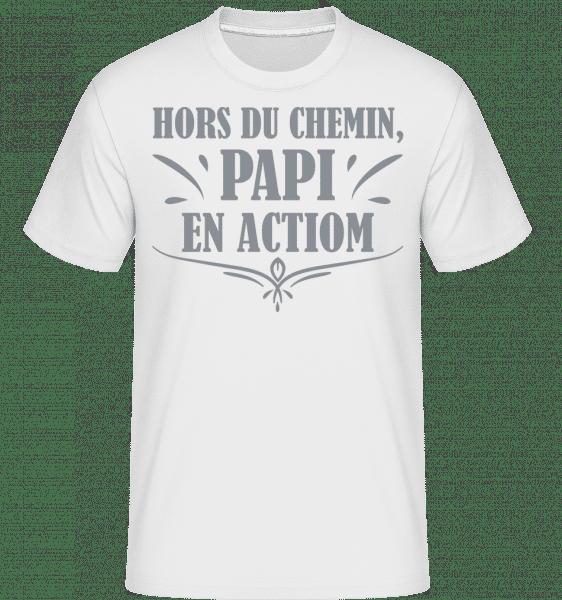 Hors Du Chemin, Papi En Actiom -  T-Shirt Shirtinator homme - Blanc - Vorn