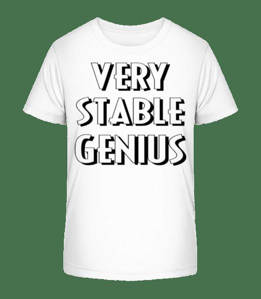 Very Stable Genius - Kid's Premium Bio T-Shirt - White - Front