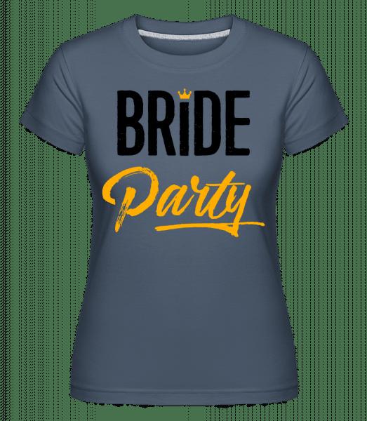 Bride Party - Shirtinator Frauen T-Shirt - Denim - Vorn