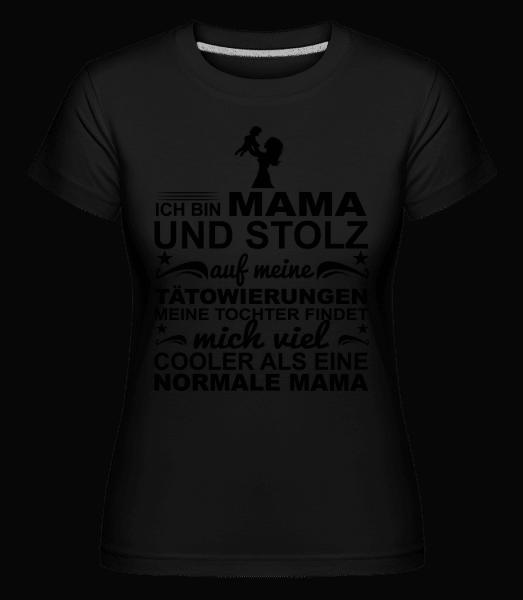 Ich Bin Eine Tättoowierte Mama - Shirtinator Frauen T-Shirt - Schwarz - Vorn