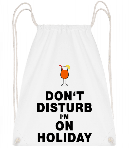 Don't Disturb I'm On Holiday - C - Drawstring Backpack - White - Vorn