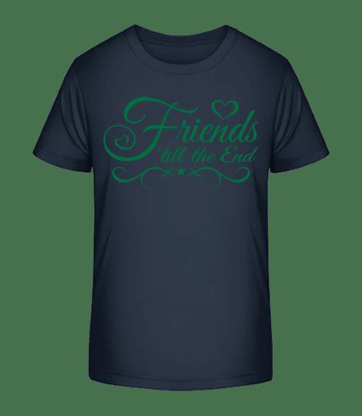 Friends 'Till The End - Kid's Premium Bio T-Shirt - Navy - Vorn