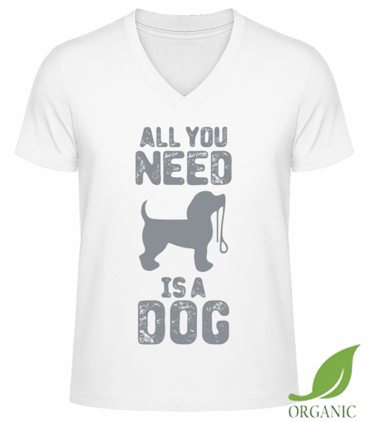 "All You Need Is A Dog - ""James"" Organic V-Neck T-Shirt - White - Vorn"