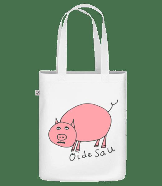 Oide Sau - Bio Tasche - Weiß - Vorn