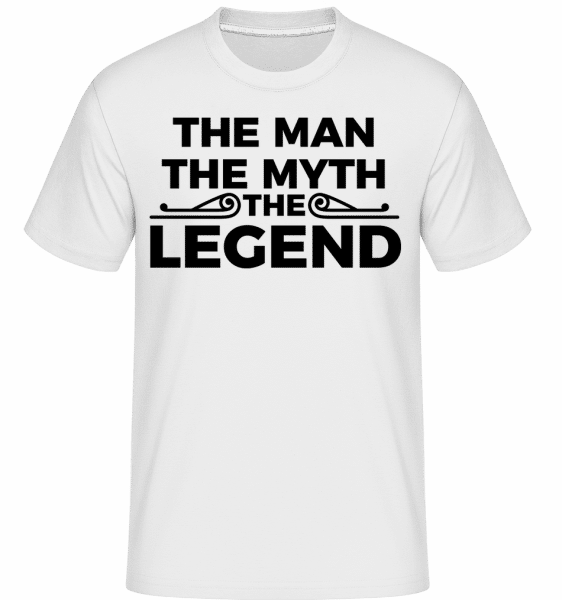 The Man The Myth The Legend -  Shirtinator Men's T-Shirt - White - Vorn