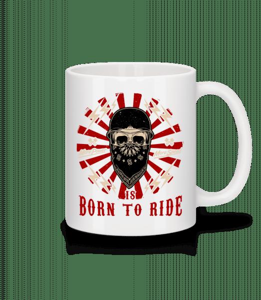 Born To Ride - Mug - White - Vorn