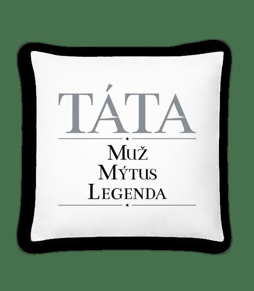 Tata Muz mýtus Legenda - Polštář - Bílá - Napřed