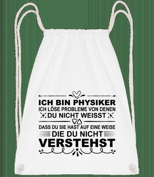 Physiker Lösen Probleme - Turnbeutel - Weiß - Vorn