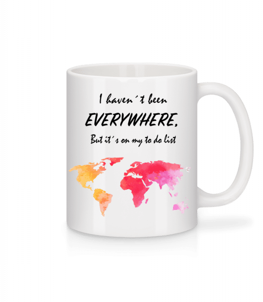 I Havent Been Everywhere - Mug - White - Vorn
