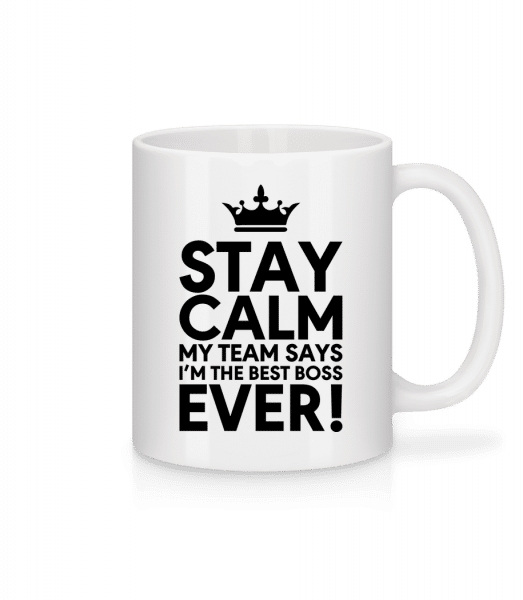 Stay Calm I'm The Best Boss - Mug - White - Front