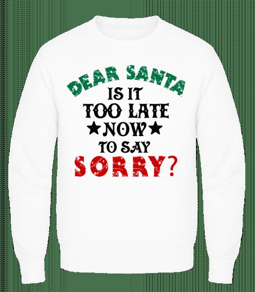 Dear Santa Is It Too Late? - Men's Sweatshirt AWDis - White - Vorn