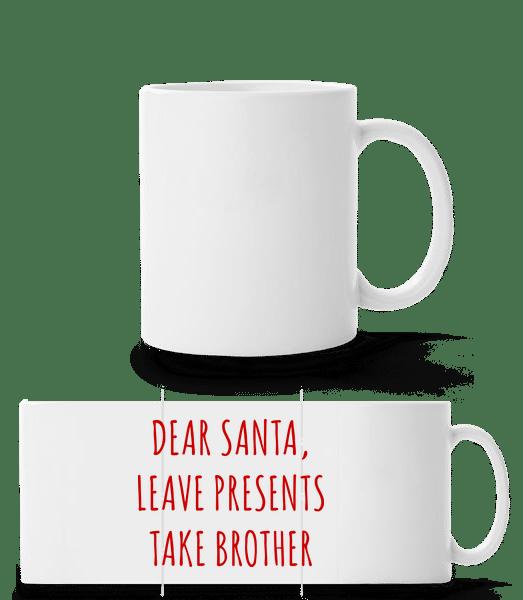 Leave Presents Take Brother - Panorama Mug - White - Vorn