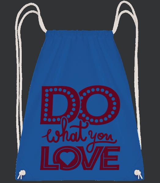 Do What You Love - Turnbeutel - Royalblau - Vorn