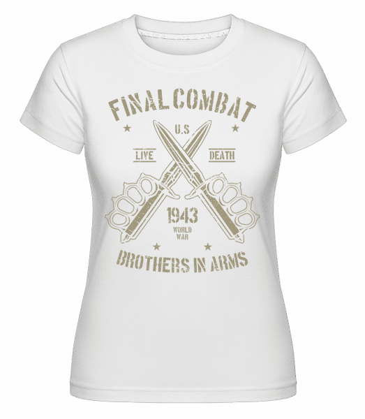 Final Combat -  Shirtinator Women's T-Shirt - White - Vorn
