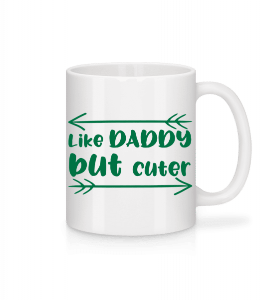 Like Daddy But Cuter - Mug - White - Vorn