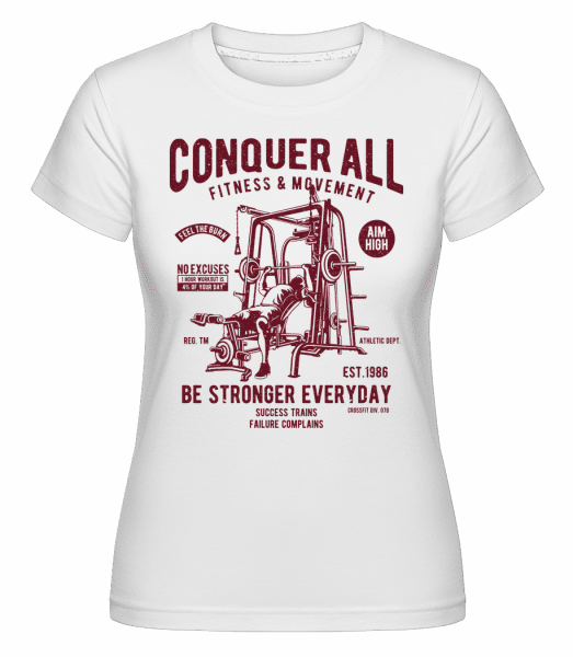 Conquer All -  Shirtinator Women's T-Shirt - White - Vorn