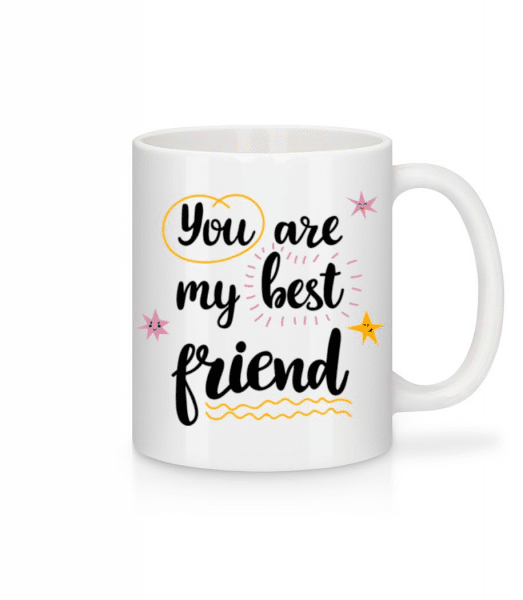 You Are My Best Friend - Mug - White - Front