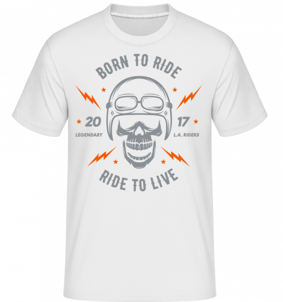Born To Ride -  Shirtinator Men's T-Shirt - White - Vorn