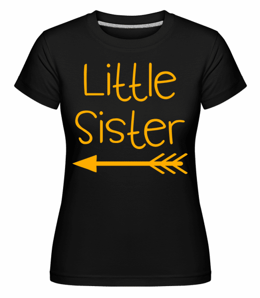 Little Sister -  Shirtinator Women's T-Shirt - Black - Vorn