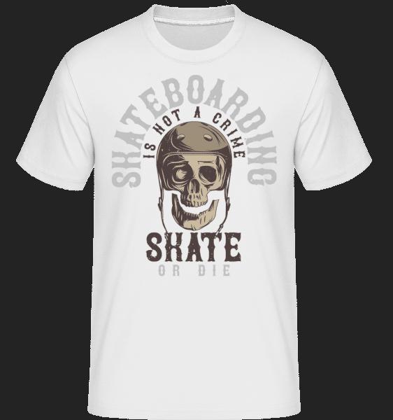 Skate Or Die -  Shirtinator Men's T-Shirt - White - Vorn
