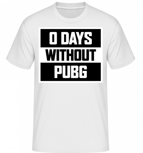 0 Days Without PUBG -  Shirtinator Men's T-Shirt - White - Vorn